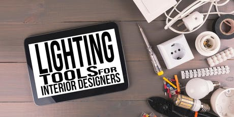 Lighting Tools for Interior Designers - Inform Contract - Fall 2019 tickets