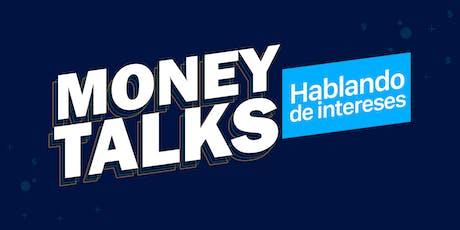 Money Talks: Hablemos de intereses boletos