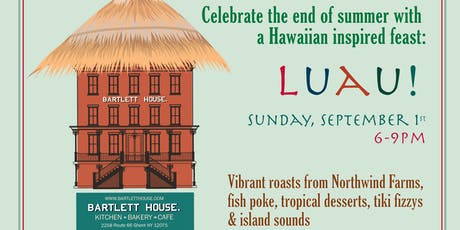 End of Summer Luau at the Bartlett Hut tickets