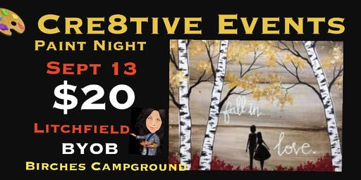 $20 Paint Night YAY @ Birches Campground