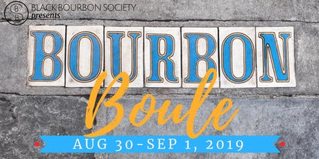 Black Bourbon Society presents Bourbon Boule 2019 tickets