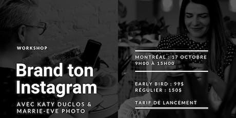 WORKSHOP : Brand ton Instagram billets