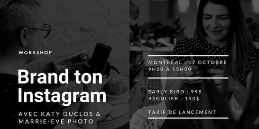 WORKSHOP : Brand ton Instagram