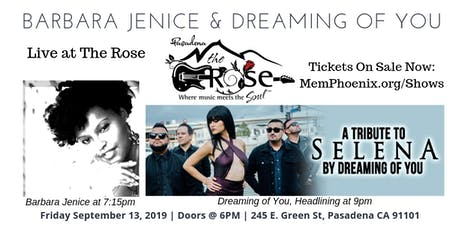 Barbara J At The Rose for 'Dreaming of You Tribute to Selena' tickets