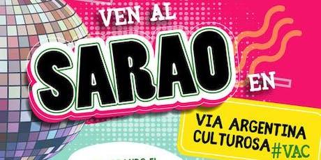 Sarao en la Via Argentina Culturosa tickets