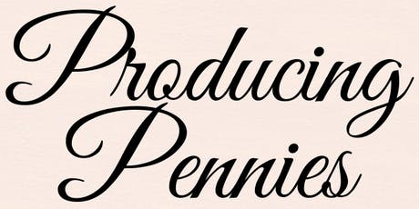 Producing Pennies - Managing your money in a life of musicals & plays (In Person) tickets