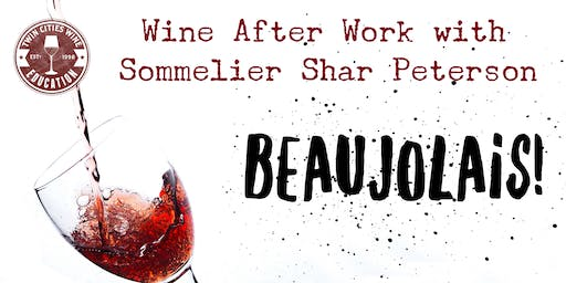 Wine After Work: (real) Beaujolais