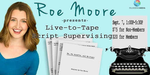 Live-to-Tape Script Supervising