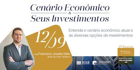 Cenário Econômico & Seus Investimentos ingressos
