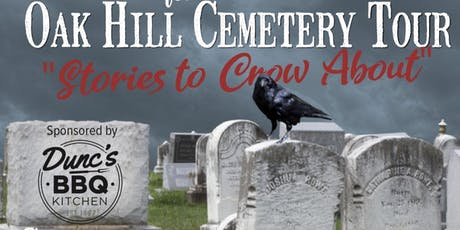 """Oak Hill Cemetery Tour  """"Stories to Crow About"""" tickets"""