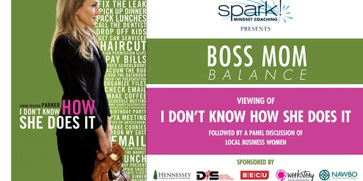 Spark Mindset Coaching Presents Boss Mom Balance