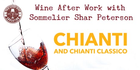 Wine After Work: Chianti and Chianti Classico tickets