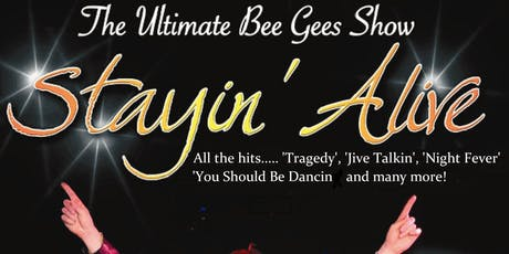 Stayin Alive UK - Tribute to the Bee Gees tickets