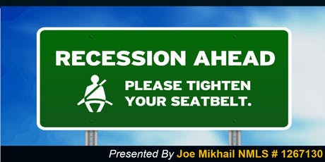 Recession, Rates, and Real Estate tickets