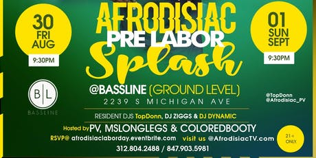 Afrodisiac - Pre Labor Day Splash Edition [Friday August 30th] tickets