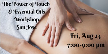 San Jose, CA - Power of Touch & EOs Class tickets