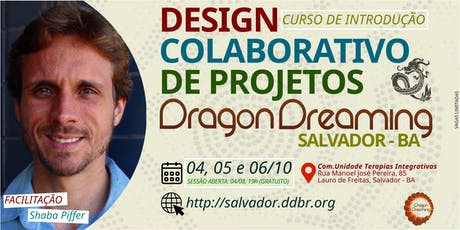 DESIGN COLABORATIVO DE PROJETOS DRAGON DREAMING, Salvador - BA ingressos