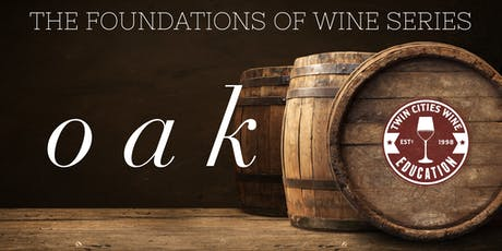 OAK: The Foundations of Wine series tickets