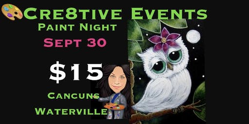 Paint Night YAY @ Cancun's in Waterville