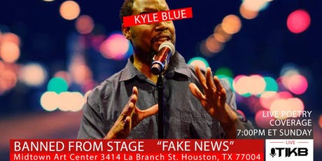The Incredible Kyle Blue Starring In Banned From Fake News tickets