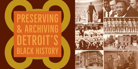 Preserving and Archiving Detroit's Black History tickets