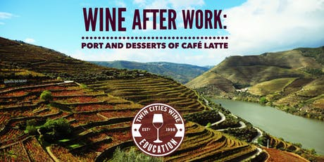 Wine After Work: Port and Desserts of Cafe Latte tickets