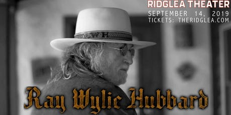 Ray Wylie Hubbard at Ridglea Theater tickets