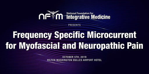 Frequency Specific Microcurrent for Myofascial and Neuropathic Pain