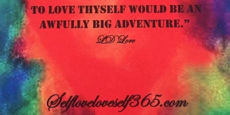 SelfLoveLoveSelf365 Presents The Self Love Workshop tickets