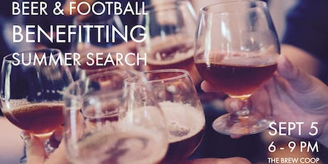 Beer + Football Benefitting Summer Search tickets