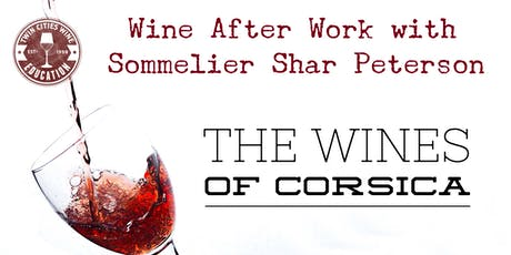 Wine After Work: The Wines of Corsica tickets