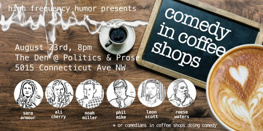 Comedy In Coffee Shops @ The Den