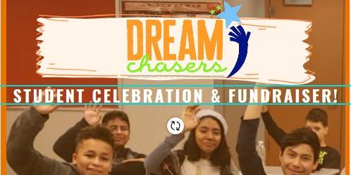 DREAMChasers Student Celebration & Fundraiser