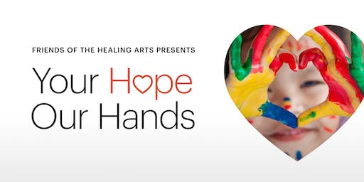 The Healing Arts 2019  - Your Hope  Our Hands