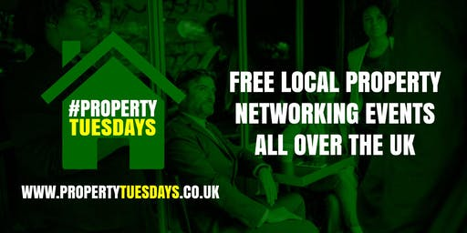 Property Tuesdays! Free property networking event in Stamford