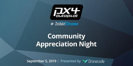 The PX4 Community Appreciation Night @ InterDrone tickets
