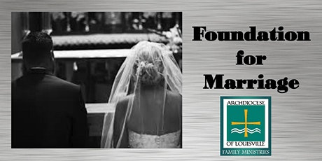 Foundation for Marriage (August 22, 2020) tickets