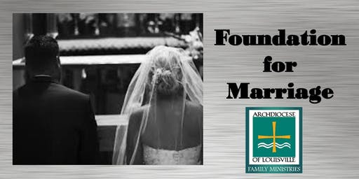 Foundation for Marriage (August 22, 2020)