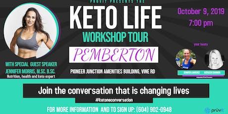 Keto Life Workshop- PEMBERTON tickets