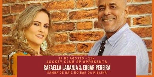 Rafaella Laranja & Edgar Pereira - Samba de Raiz no Jockey Club SP