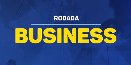 [MANAUS/AM] Rodada Business