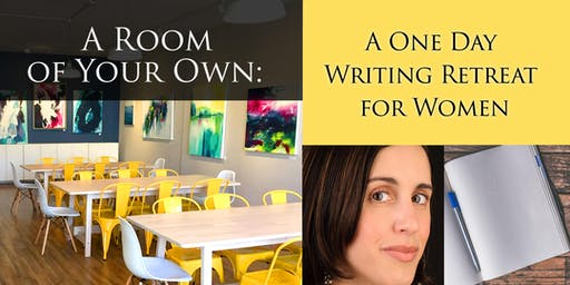 A Room of Your Own: One Day Writing Retreat for Women