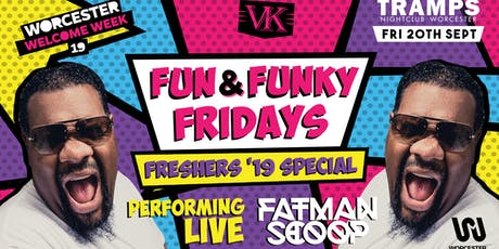 Fun and Funky Freshers special ft: Fatman Scoop live performance tickets