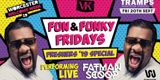 Fun and Funky Freshers special ft: Fatman Scoop live performance