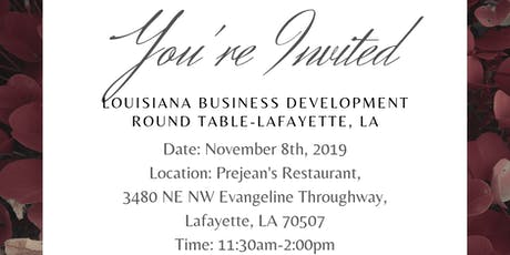 Louisiana Business Development Round Table-Lafayette tickets