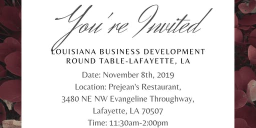 Louisiana Business Development Round Table-Lafayette