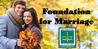 Foundation for Marriage (September 12, 2020)