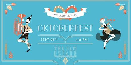Oktoberfest at The Elm Estate tickets