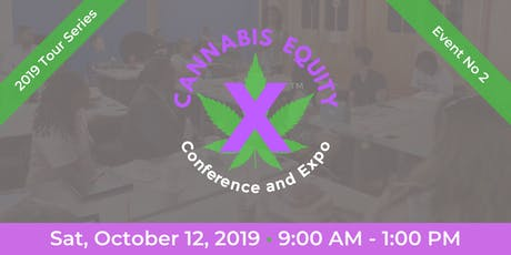 CannabisEquityX™ Conference and Expo Event No 2 tickets