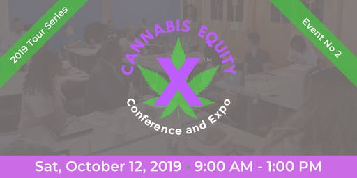 CannabisEquityX™ Conference and Expo Event No 2